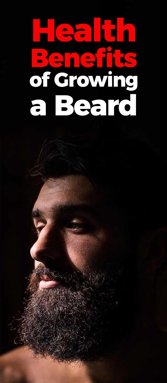 Benefits Of Growing A Beard!