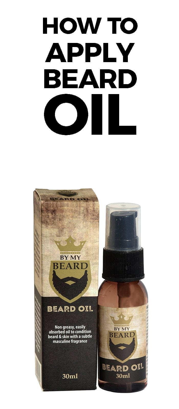 How To Apply Beard Oil.