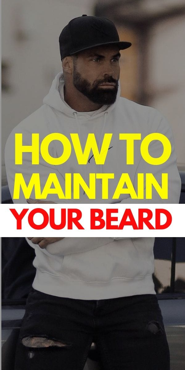 how to nurture your beard