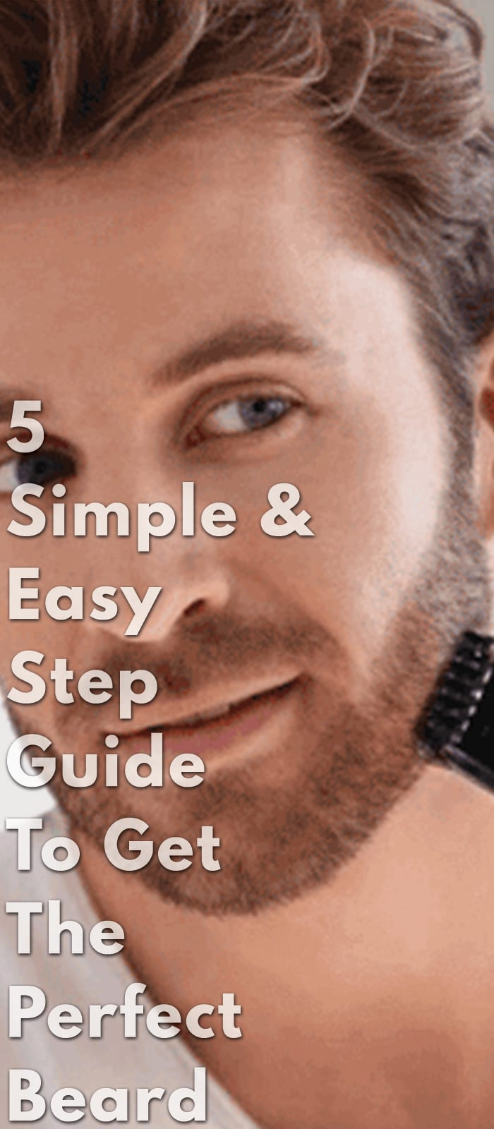 5-Simple-&-Easy-Step-Guide-To-Get-The-Perfect-Beard.