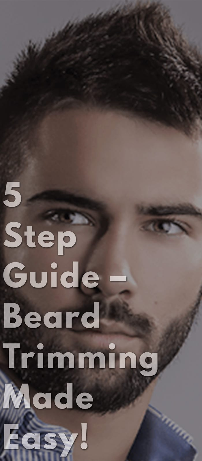 5-Step-Guide-–-Beard-Trimming-Made-Easy!