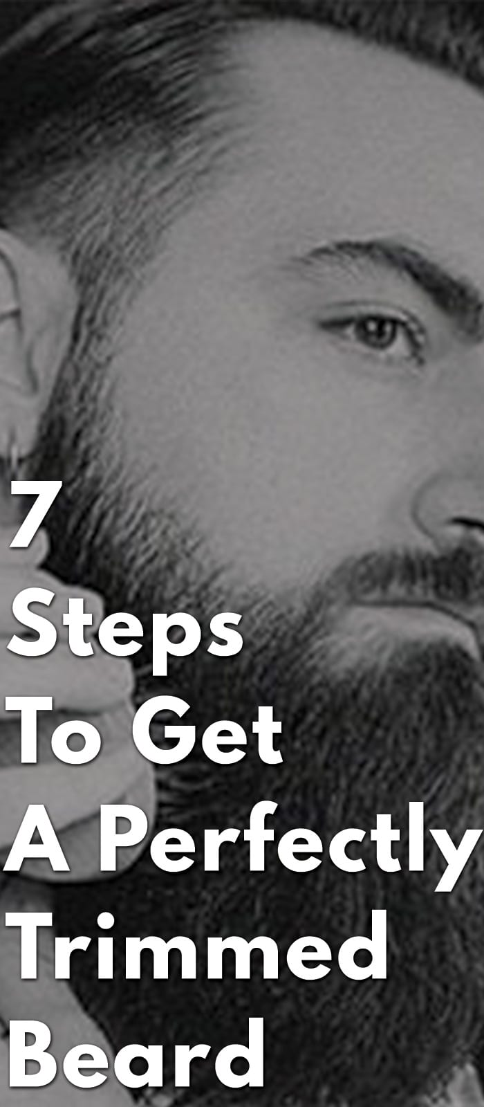 7-Steps-To-Get-A-Perfectly-Trimmed-Beard