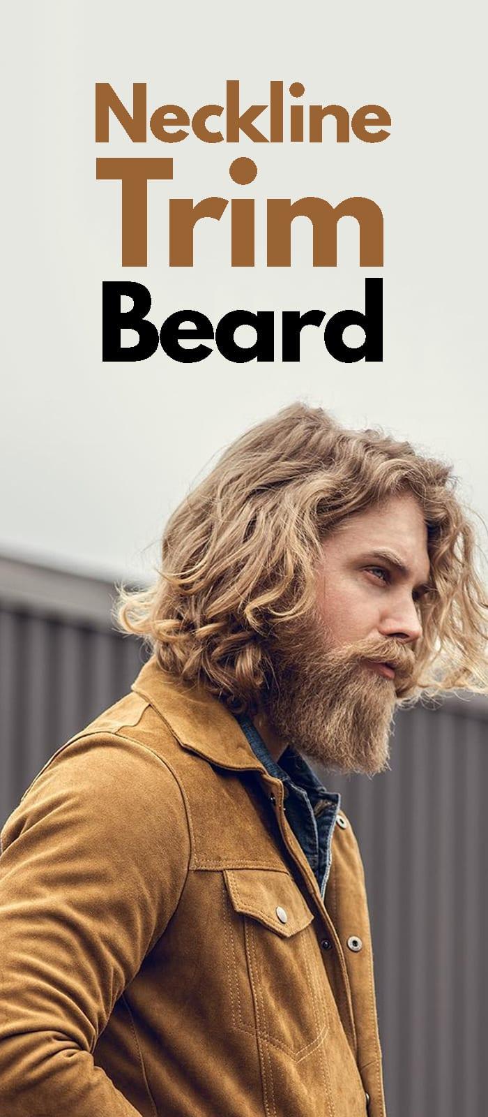 Neckline Trim Beard