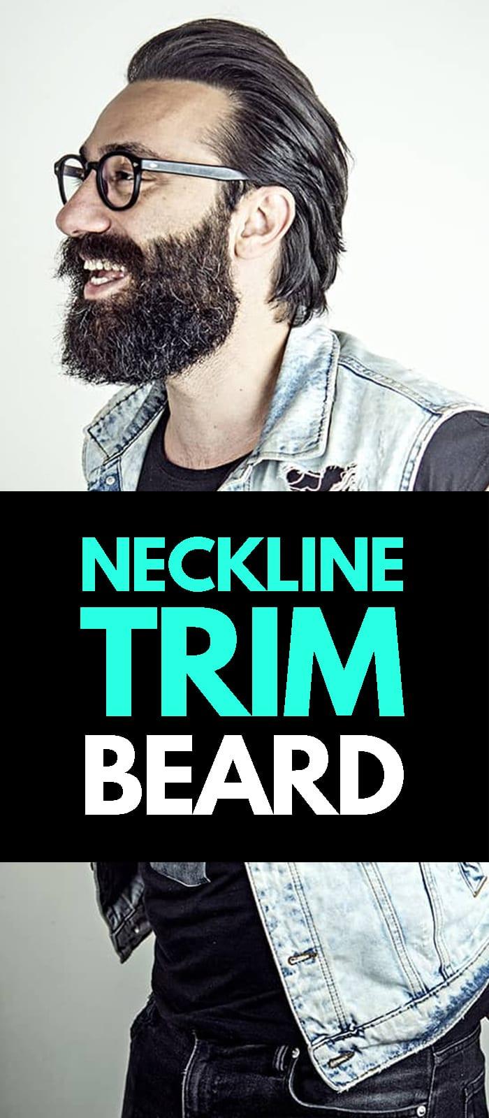 Neckline Trim Beard.