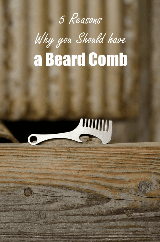 5-reasons-why-you-need-a-beard-comb