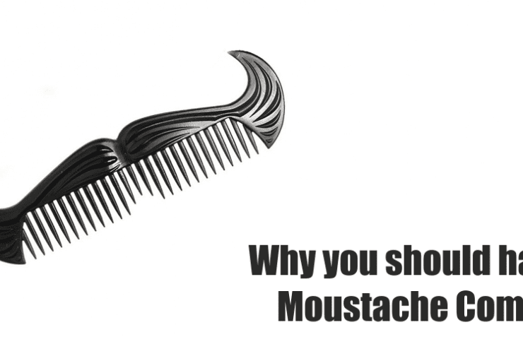 Why you should have Moustache Comb