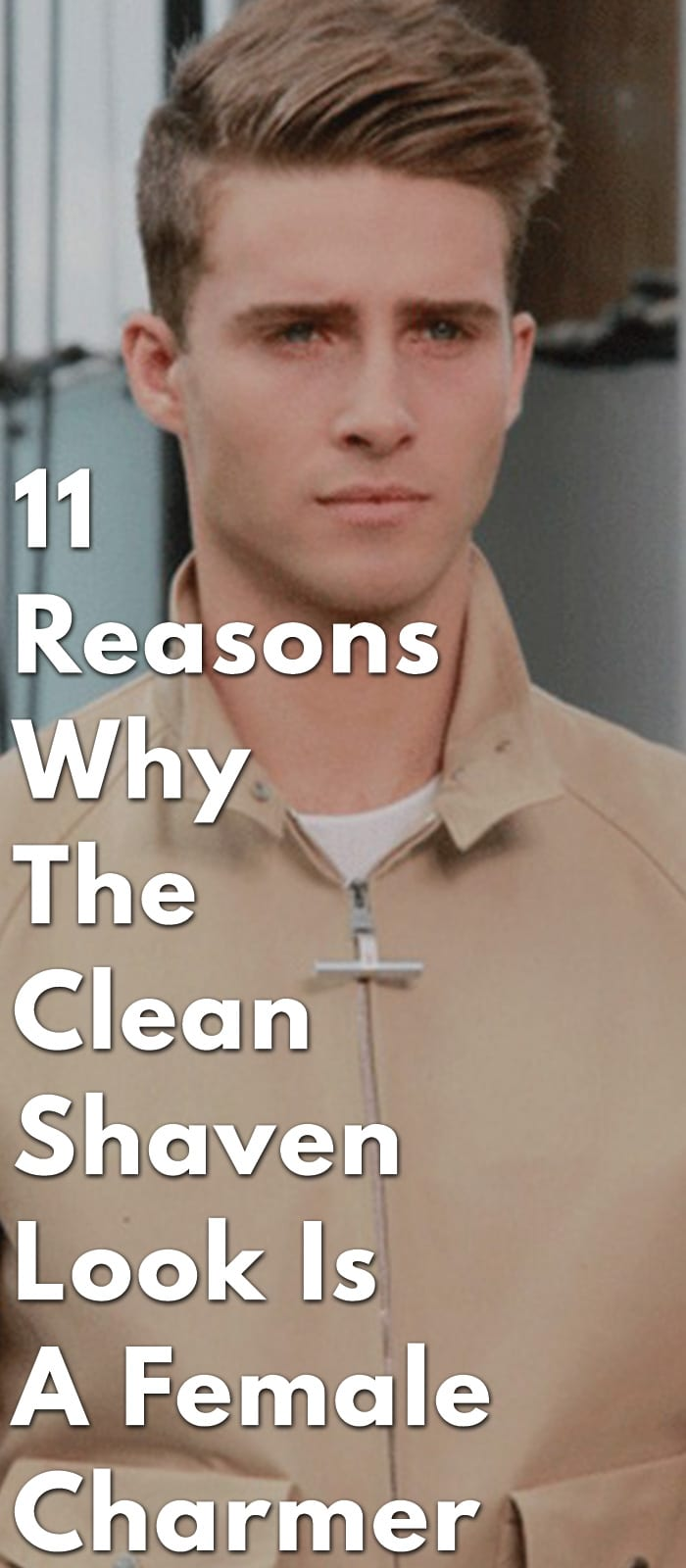 11-Reasons-Why-The-Clean-Shaven-Look-Is-A-Female-Charmer.