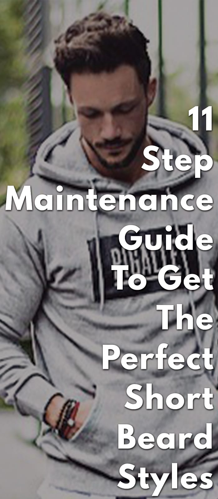 11-Step-Maintenance-Guide-To-Get-The-Perfect-Short-Beard-Styles.