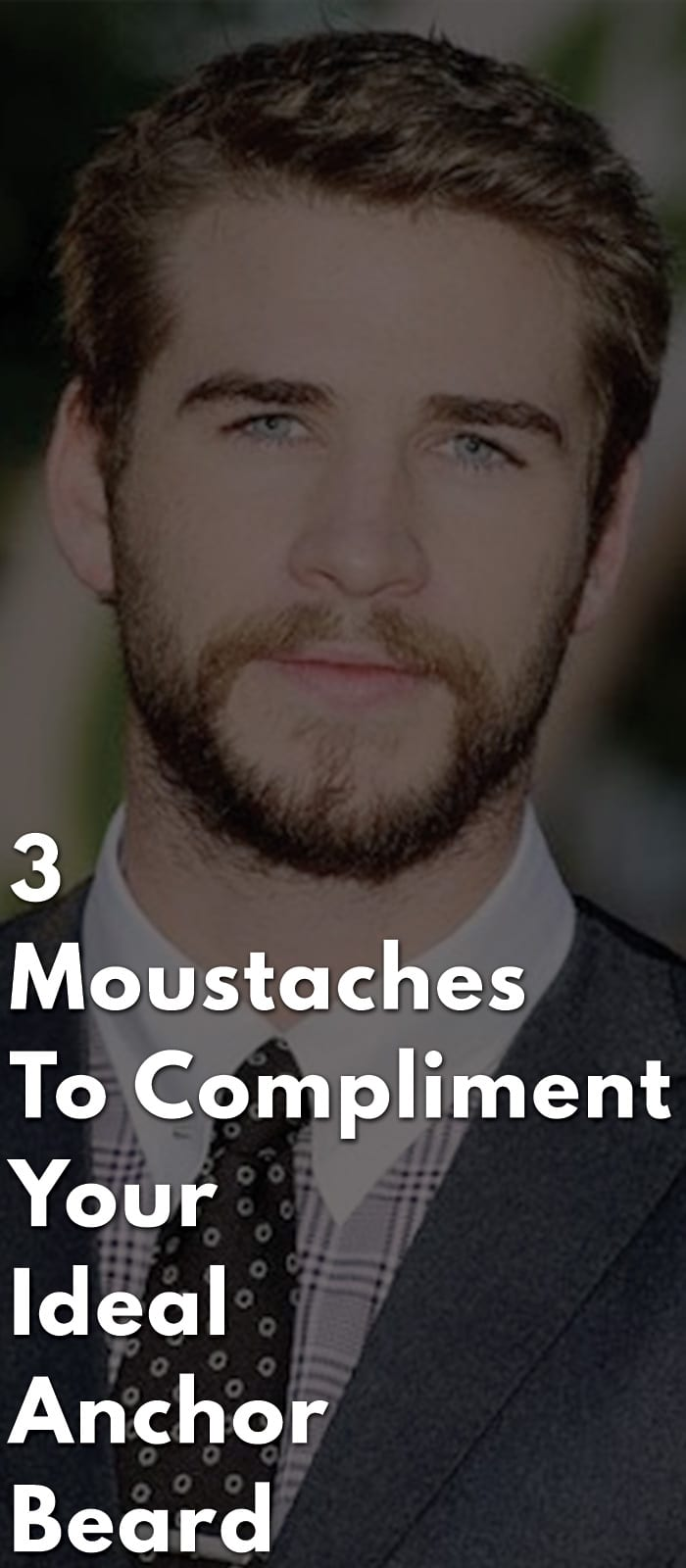 3-Moustaches-To-Compliment-Your-Ideal-Anchor-Beard