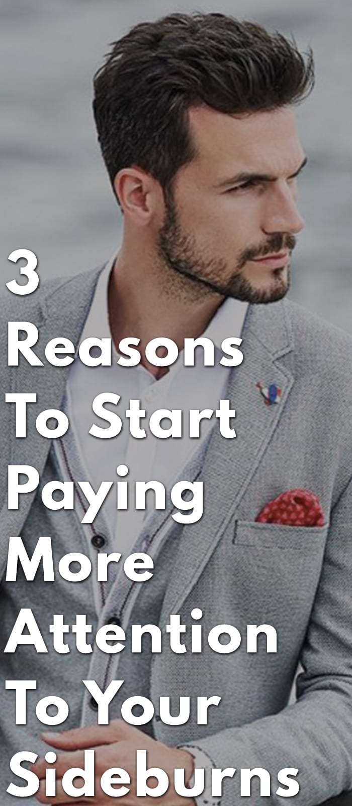 3-Reasons-To-Start-Paying-More-Attention-To-Your-Sideburns.