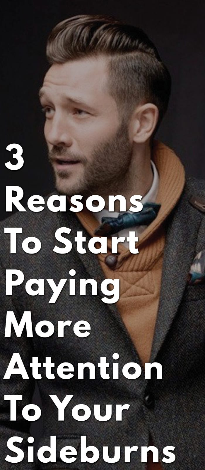 3-Reasons-To-Start-Paying-More-Attention-To-Your-Sideburns
