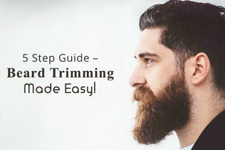 5 Step Guide-Beard Trimming Made Easy!