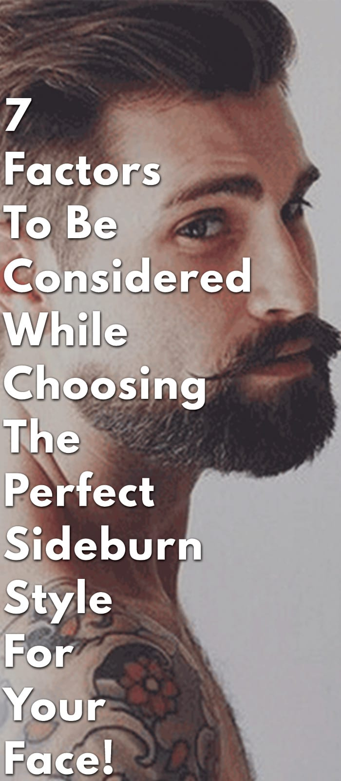 7-Factors-To-Be-Considered-While-Choosing-The-Perfect-Sideburn-Style-for-Your-Face!