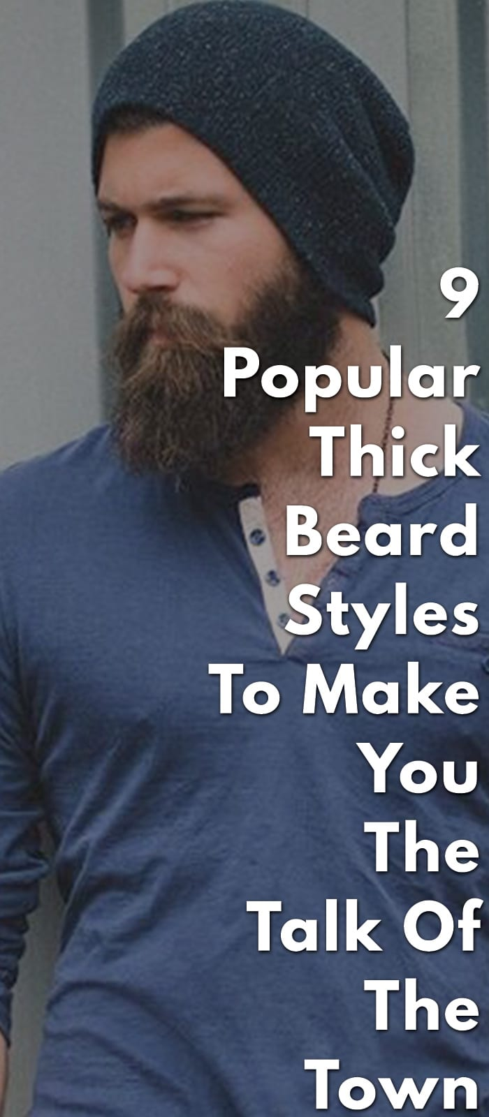 9-Popular-Thick-Beard-Styles-To-Make-You-The-Talk-Of-The-Town.