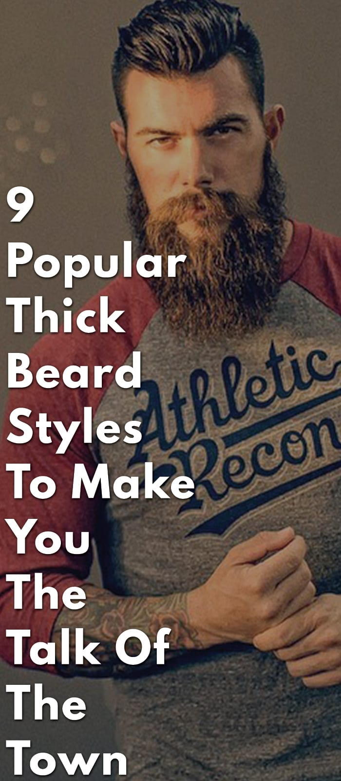 9-Popular-Thick-Beard-Styles-To-Make-You-The-Talk-Of-The-Town