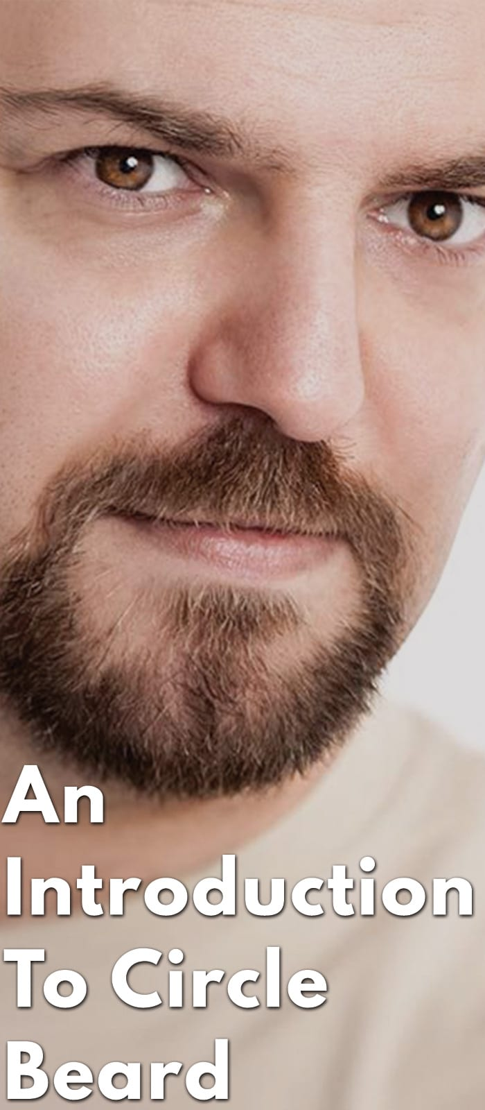 An-Introduction-To-Circle-Beard.