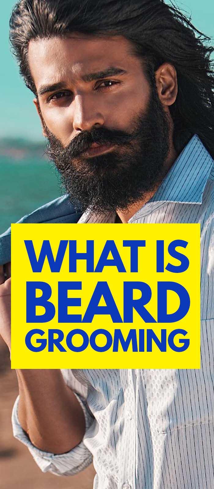 Beard Grooming For Men