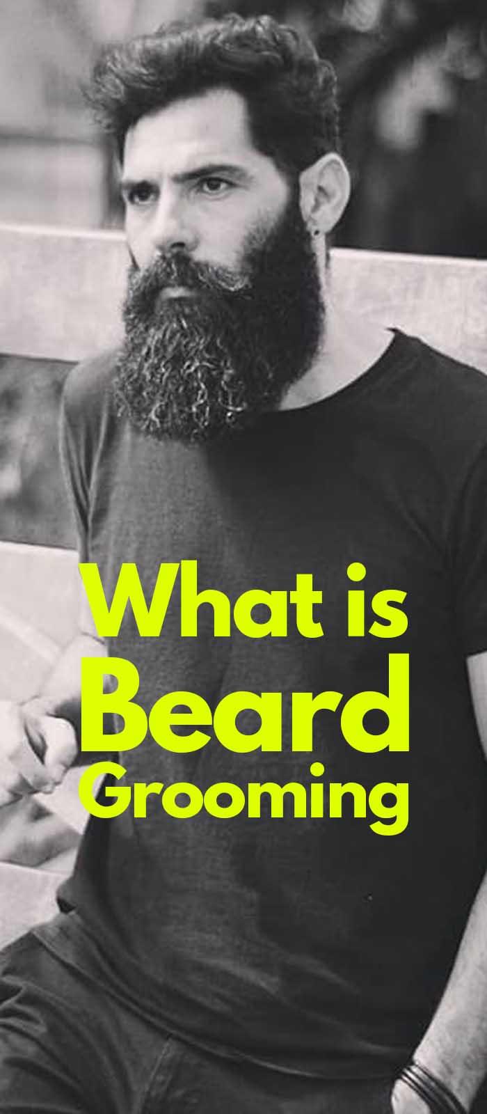 Beard Grooming!