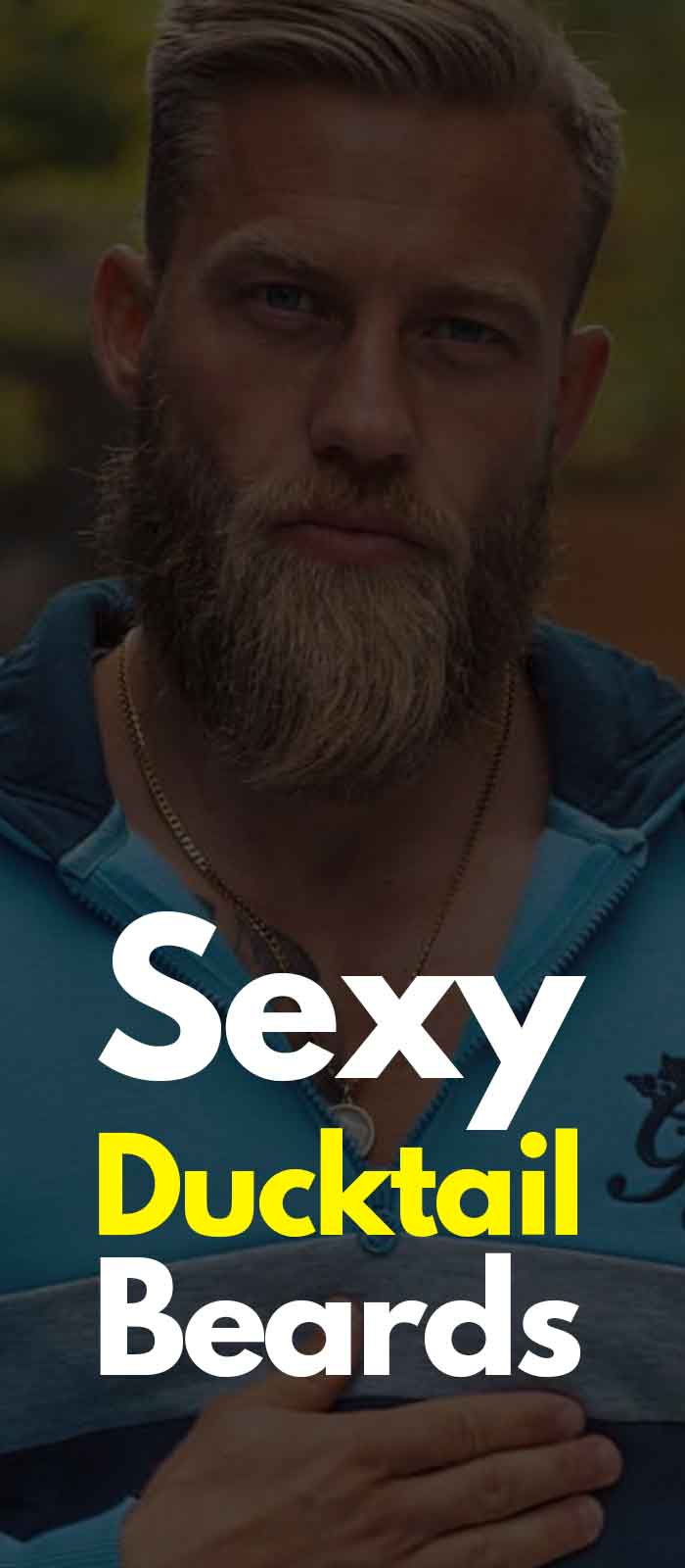 Blue Zipper Matured yet Sexy Ducktail Beard!