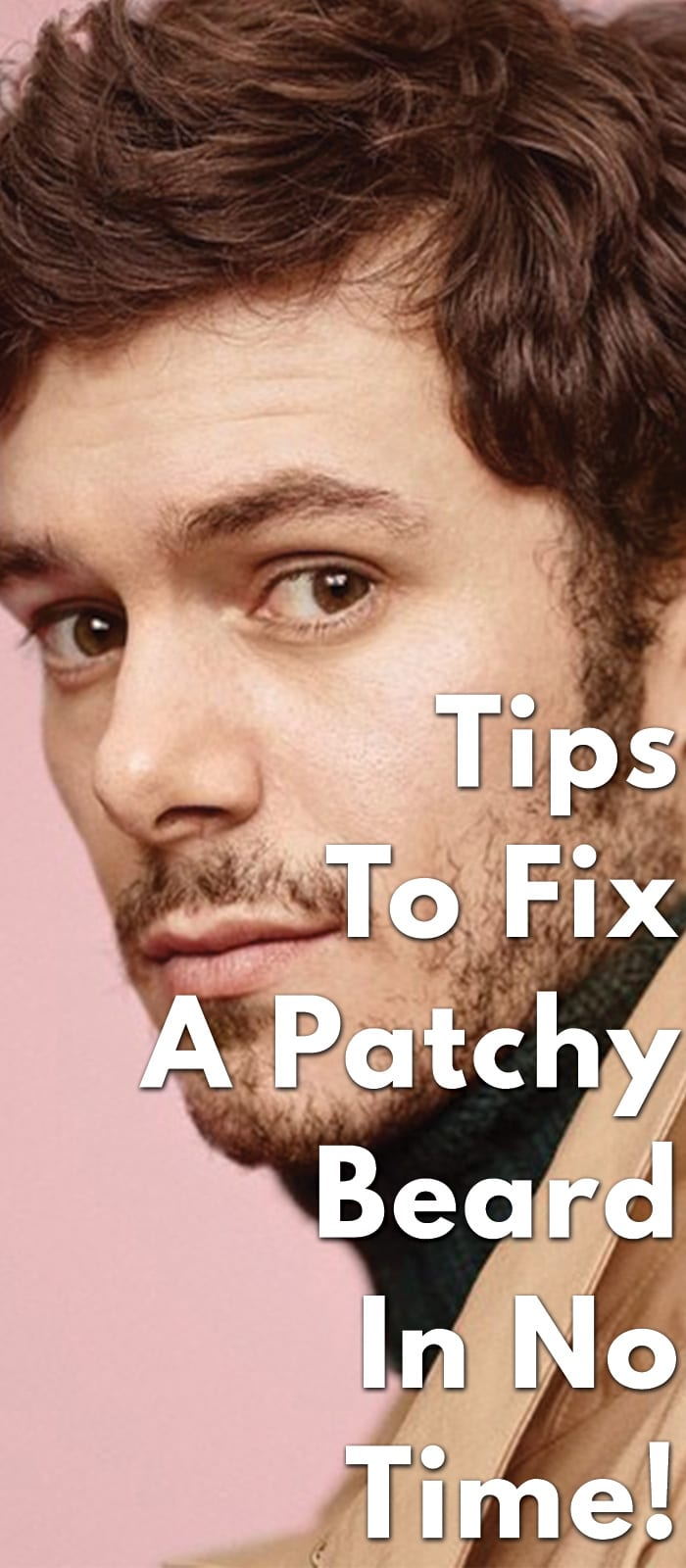 Tips-To-Fix-A-Patchy-Beard-In-No-Time!