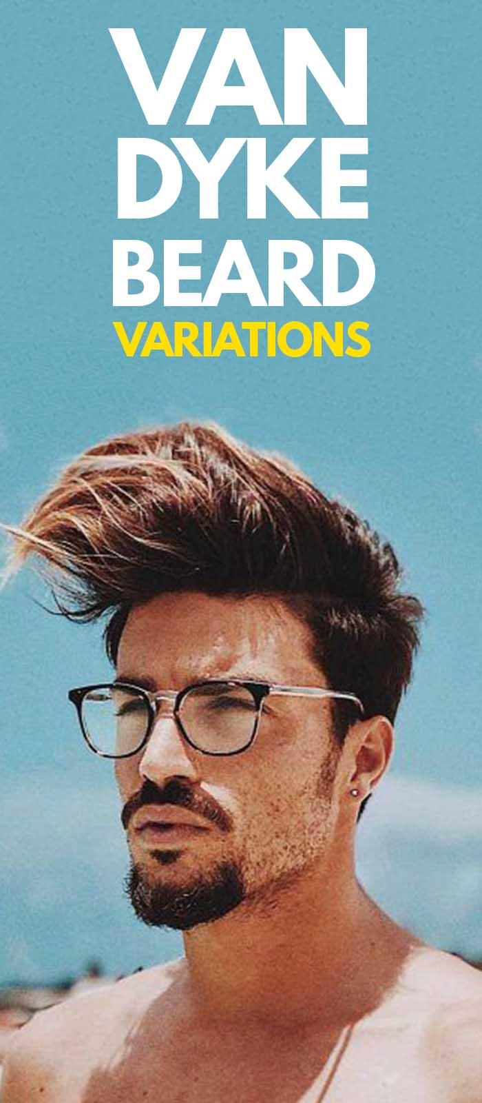Van Dyke Beard Variations.