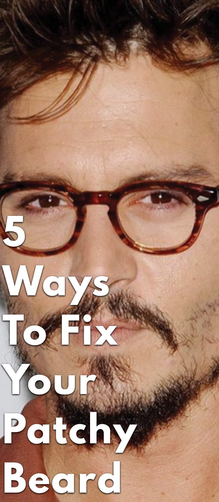 5-Ways-To-Fix-Your-Patchy-Beard