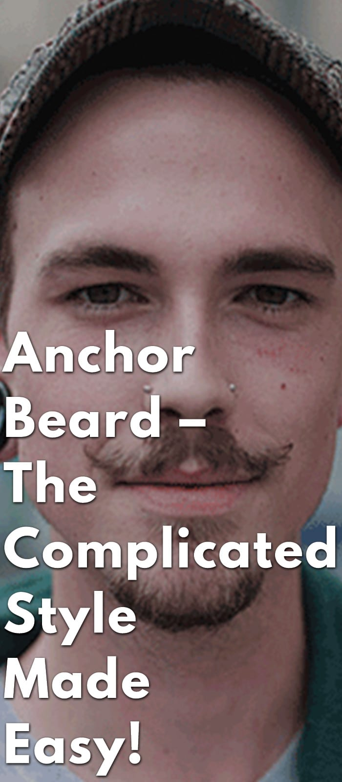 Anchor-Beard-–-The-Complicated-Style-Made-Easy!.