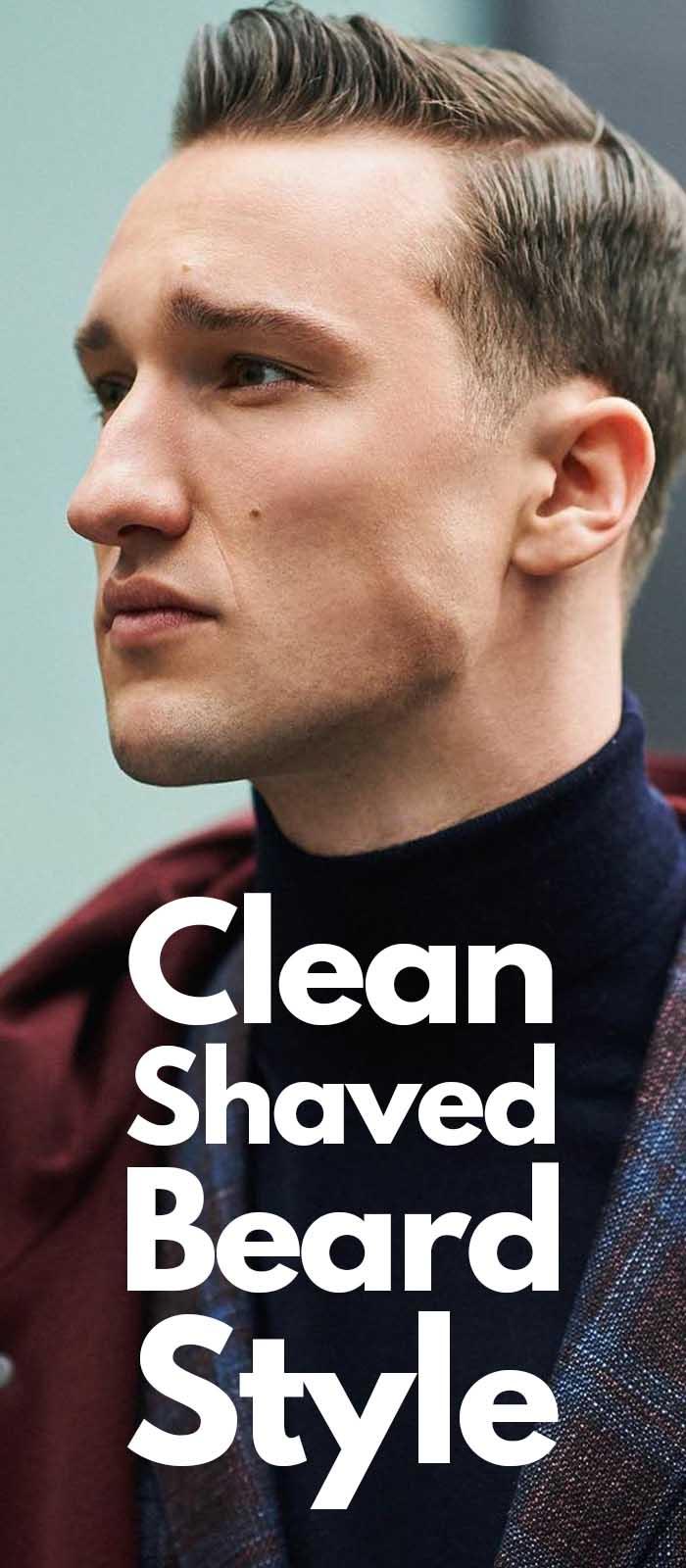 Best Clean Shave beard look for men!