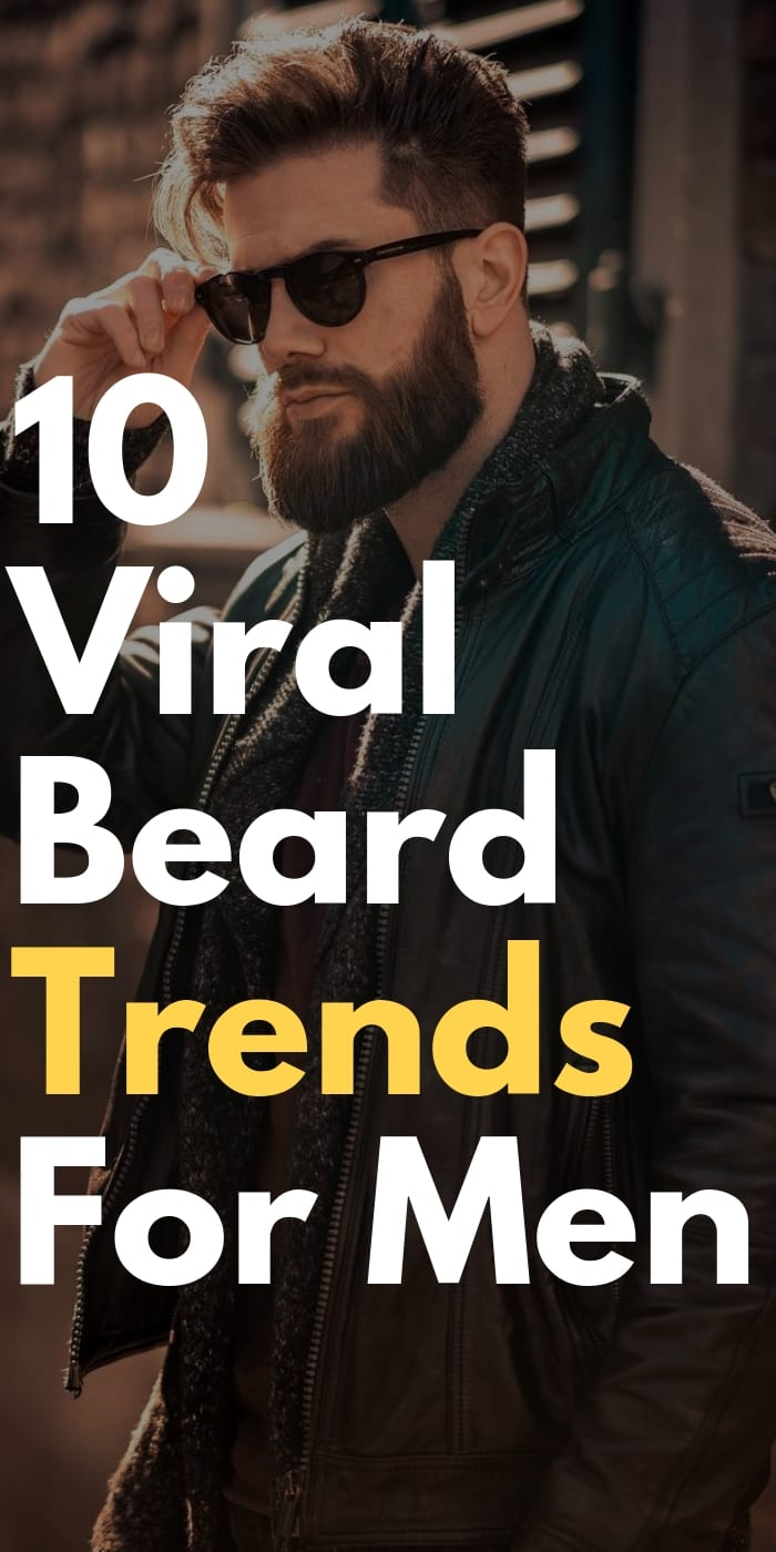 10 Viral Beard Trends For Men