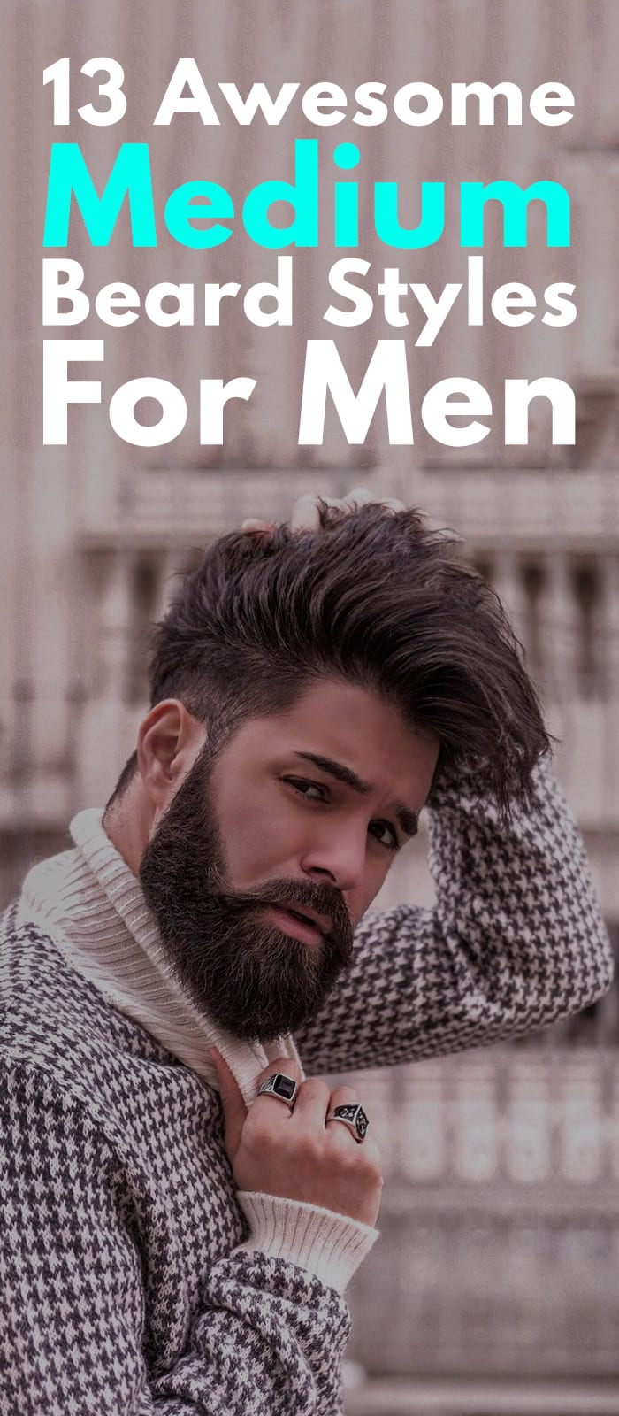 13 Awesome Medium Beard Styles For Men