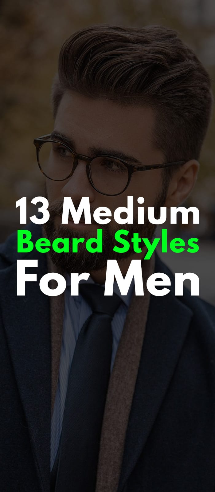 13 Medium Beard Styles For Men Of All Ages & face Shapes