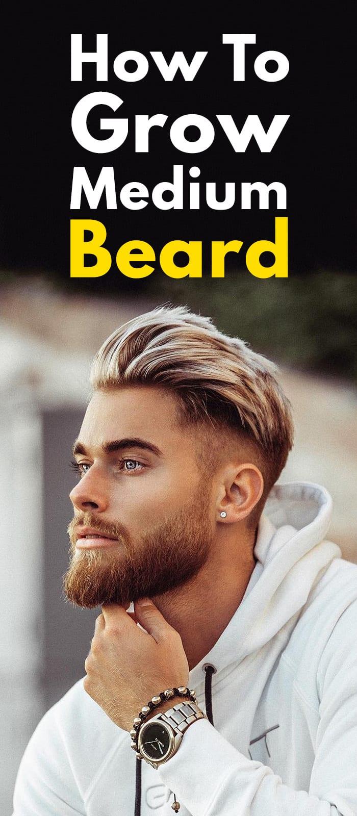 How To Grow Medium Beard.